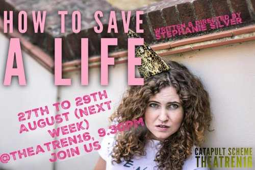 How To Save A Life at Theatre N16